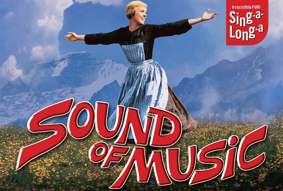 """""""The Sound of Music"""" Sing-a-Long-a Film"""