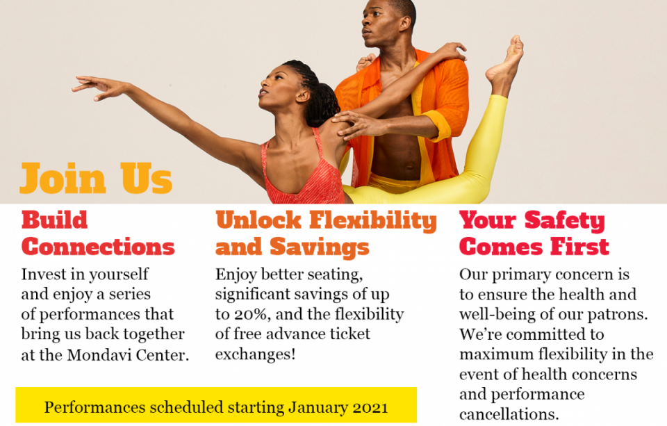 Welcome to the 20-21 Season of Performing Arts | click here to Renew Your Subscription Now