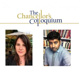 Chancellor's Colloquium with Katherine Butler Schofield and Davesh Soneji