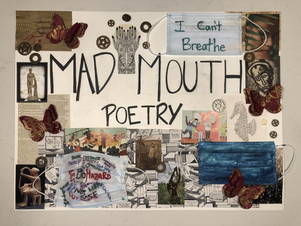 Mad Mouth Poetry